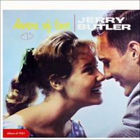 Jerry Butler - Aware of Love (Album of 1961 - Bonus Tracks)