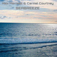 Max Maxwell, Carmel Courtney - Seabreeze