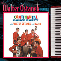 Walter Ostanek - Continental Dance Party