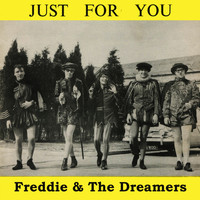 Freddie & The Dreamers - Just For You
