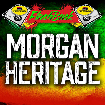 Morgan Heritage - Penthouse Flashback: Morgan Heritage