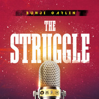 Bunji Garlin - The Struggle