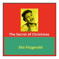 Ella Fitzgerald - The Secret of Christmas