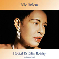 Billie Holiday - Recital By Billie Holiday (Remastered 2019)