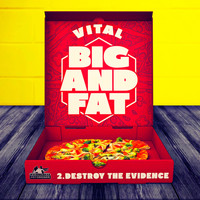 Vital - Big And Fat