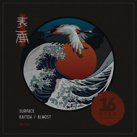 Surface - Kaiten/ Almost