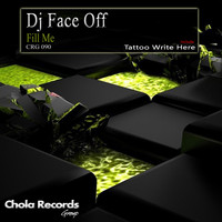 Dj Face Off - Fill Me