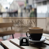Mok Jay - Never Expected