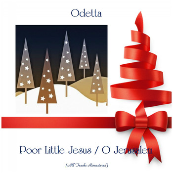 Odetta - Poor Little Jesus / O Jerusalem (All Tracks Remastered)