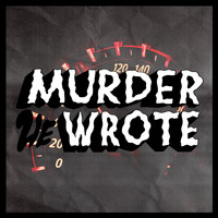Murder He Wrote - Watch the Tempo II