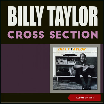 Billy Taylor - Cross Section (Album of 1956)