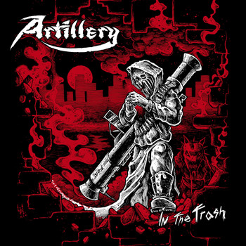 Artillery - In the Trash (Explicit)