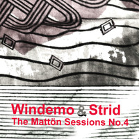 Windemo & Strid - The Mattön Sessions, No. 4