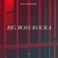 Roy Sapsford - Big Boss Rocka I I
