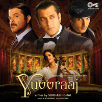 A.R. Rahman - Yuvvraaj (Original Motion Picture Soundtrack)