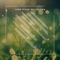 Acoustic Piano Club - Your Best Relaxation