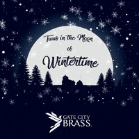 Gate City Brass - 'Twas in the Moon of Wintertime