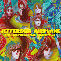 Jefferson Airplane - Live... California State University '67