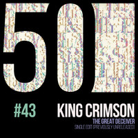 King Crimson - The Great Deceiver (KC 50, Vol. 43)