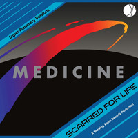 Medicine - Scarred for Life