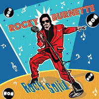 Rocky Burnette - Rock Solid