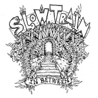 Slow Train - In Between