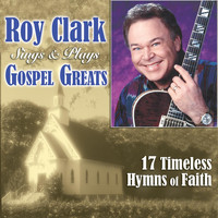 Roy Clark - Roy Clark Sings & Plays Gospel Greats