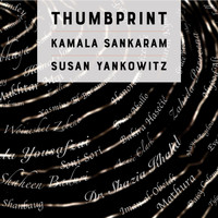 Kamala Sankaram and Susan Yankowitz - Thumbprint