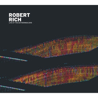 Robert Rich - Live at the Gatherings 2015