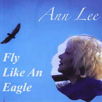 Ann Lee - Fly Like an Eagle