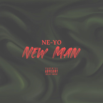 Ne-Yo - New Man (Remix [Explicit])