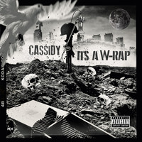 Cassidy - It's A W-Rap (Explicit)
