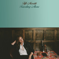 Tift Merritt - Traveling Alone (Bonus Track Version)
