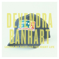 Devendra Banhart - Losing My Taste for the Night Life