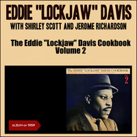 "Eddie ""Lockjaw"" Davis - The Eddie ""Lockjaw"" Davis Cookbook, Vol. 2 (Album of 1959)"