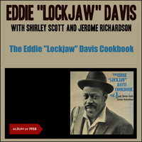 "Eddie ""Lockjaw"" Davis - The Eddie ""Lockjaw"" Davis Cookbook (Album of 1958)"