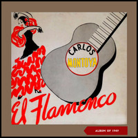 Carlos Montoya - El Flamenco (Album of 1949)