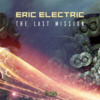 Eric Electric - The Last Mission