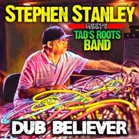 Tad's Roots Band - Dub Believer (Steven Stanley Meets Tad's Roots Band)