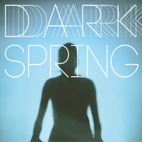 Coming Soon - Dark Spring