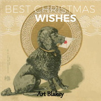 Art Blakey - Best Christmas Wishes