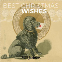Milt Jackson - Best Christmas Wishes