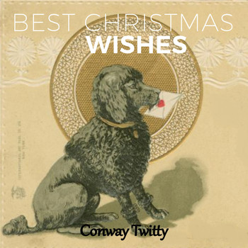 Conway Twitty - Best Christmas Wishes