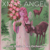 Count Basie & His Orchestra - Xmas Angel