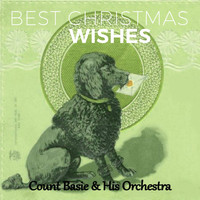 Count Basie & His Orchestra - Best Christmas Wishes
