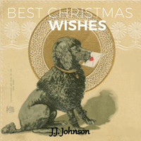 J.J. Johnson - Best Christmas Wishes