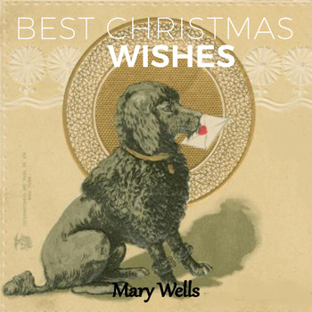 Mary Wells - Best Christmas Wishes
