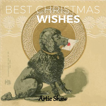 Artie Shaw - Best Christmas Wishes