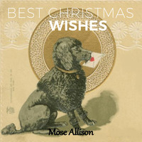 Mose Allison - Best Christmas Wishes