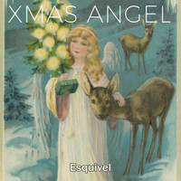 Esquivel - Xmas Angel